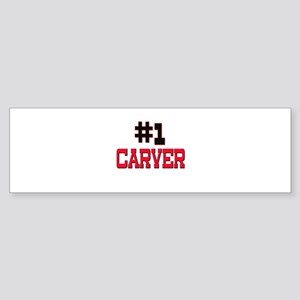 Number 1 CARVER Bumper Sticker