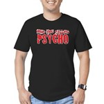 who you calling psycho Men's Fitted T-Shirt (dark)