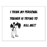 Trainer trying to kill me Small Poster