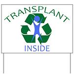 Transplant Inside Yard Sign