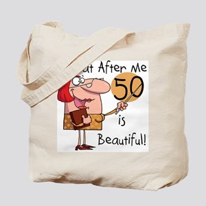 50 is Beautiful Tote Bag