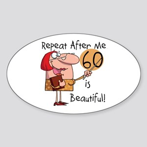 60 is Beautiful Oval Sticker