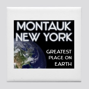 montauk new york - greatest place on earth Tile Co