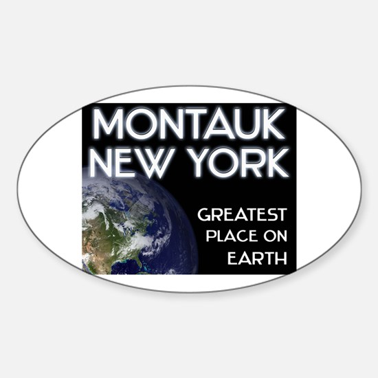 montauk new york - greatest place on earth Decal
