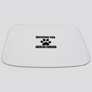 Weekend Fun American foxhound Dog Designs Bathmat