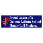 Proud Parent of a Reform School Bumper Sticker