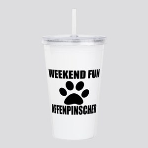 Weekend Fun Affenpinsc Acrylic Double-wall Tumbler
