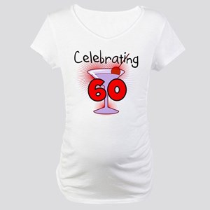 Cocktail Celebrating 60 Maternity T-Shirt
