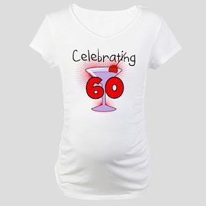 Cocktail Celebrating 60 Maternity T-Shirt