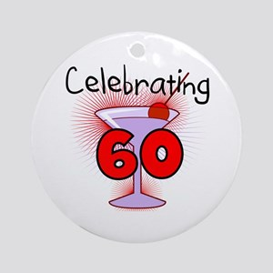 Cocktail Celebrating 60 Ornament (Round)