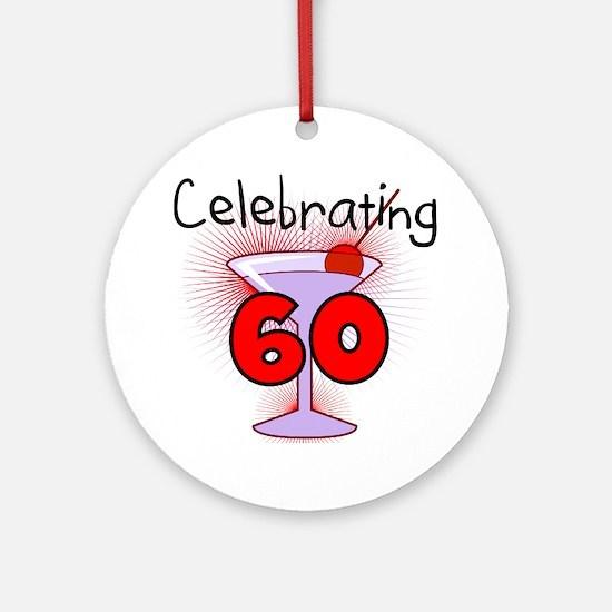 Cocktail Celebrating 60 Ornament (Round)