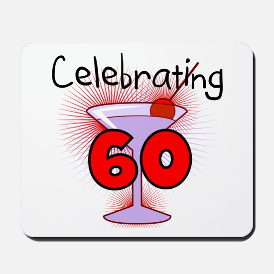 Cocktail Celebrating 60 Mousepad