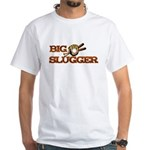 Big Slugger White T-Shirt