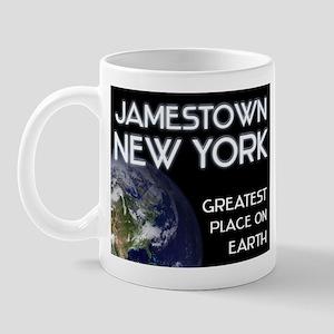 jamestown new york - greatest place on earth Mug