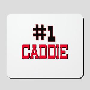 Number 1 CADDIE Mousepad