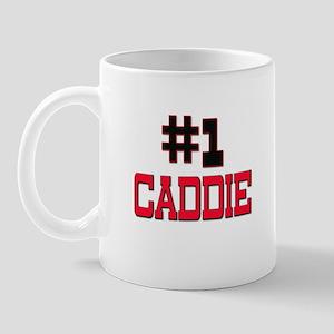 Number 1 CADDIE Mug