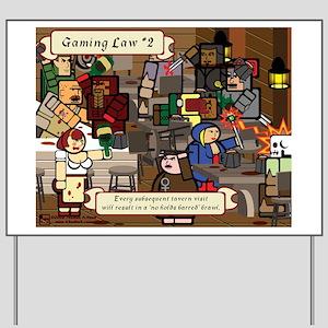Gaming Law #2 Yard Sign