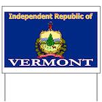 Vermont-4 Yard Sign