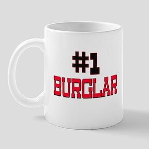 Number 1 BURGLAR Mug