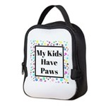 My Kids Have Paws Neoprene Lunch Bag