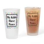 My Kids Have Paws Drinking Glass