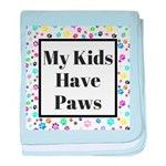 My Kids Have Paws baby blanket
