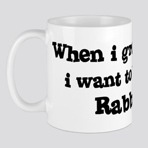 Be A Rabbi Mug