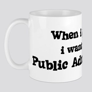 Be A Public Administrator Mug