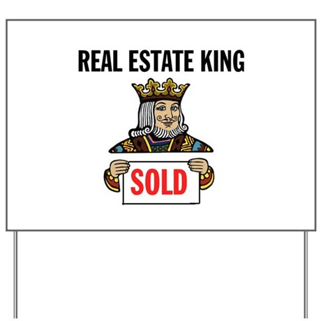 KING OF SOLD Yard Sign