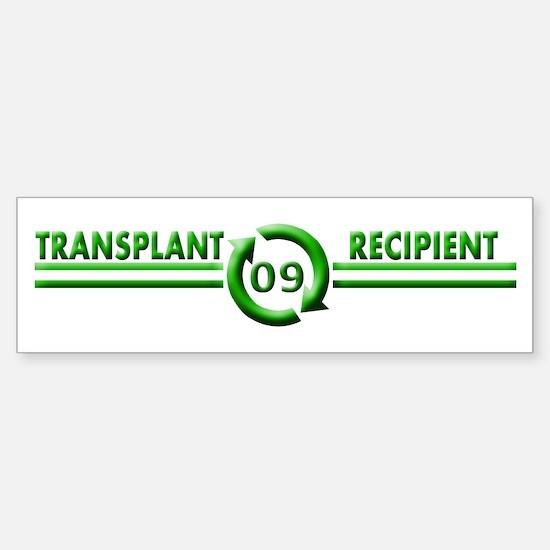 Transplant Recipient 2009 Bumper Bumper Bumper Sticker