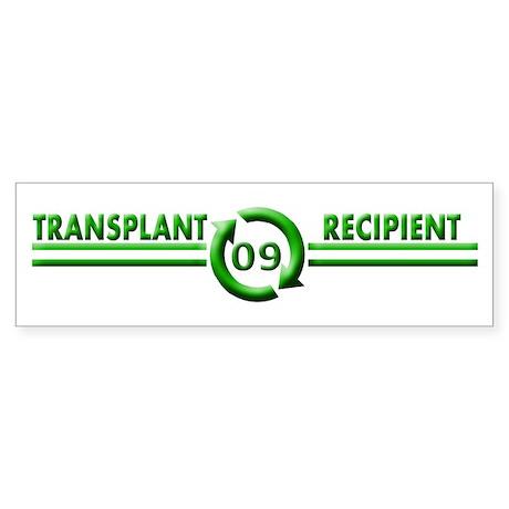 Transplant Recipient 2009 Bumper Sticker