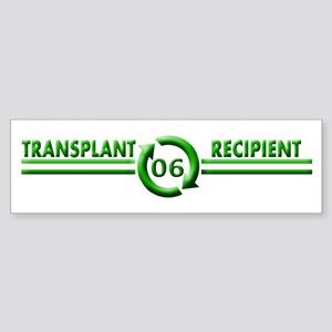 Transplant Recipient 2006 Bumper Sticker