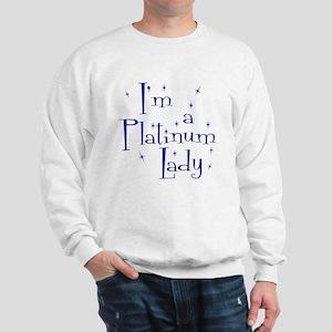 Platinum Lady Sweatshirt