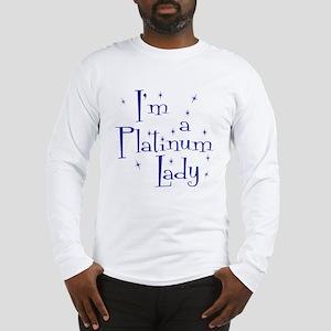 Platinum Lady Long Sleeve T-Shirt