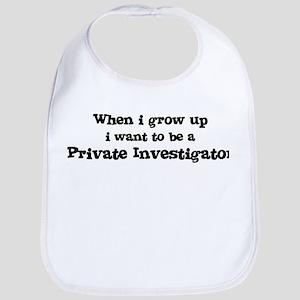 Be A Private Investigator Bib