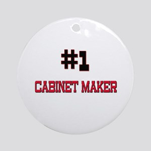 Number 1 CABINET MAKER Ornament (Round)