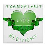 Transplant Recipient 2009 Tile Coaster
