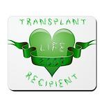 Transplant Recipient 2009 Mousepad