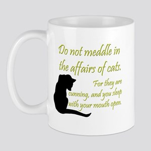 Don't Meddle with Cats Mug