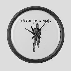 It's OK I'm A Ninja Large Wall Clock
