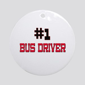 Number 1 BUS DRIVER Ornament (Round)