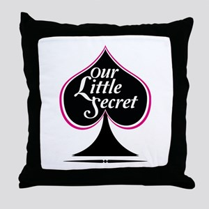 our little secret Throw Pillow