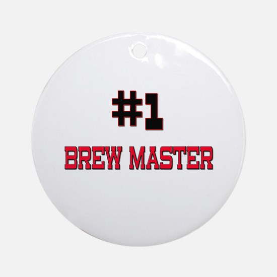 Number 1 BREW MASTER Ornament (Round)