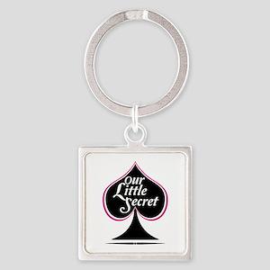 our little secret Keychains