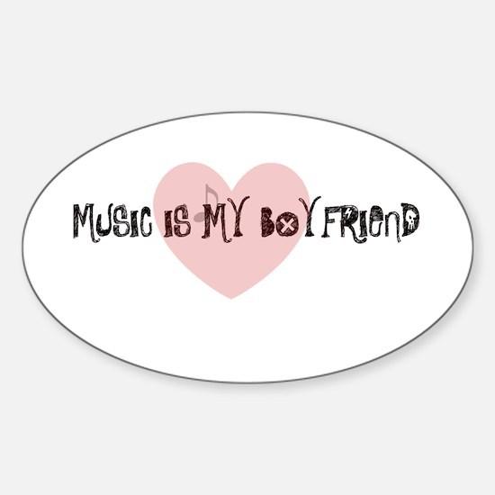 music is my boyfriend Oval Decal