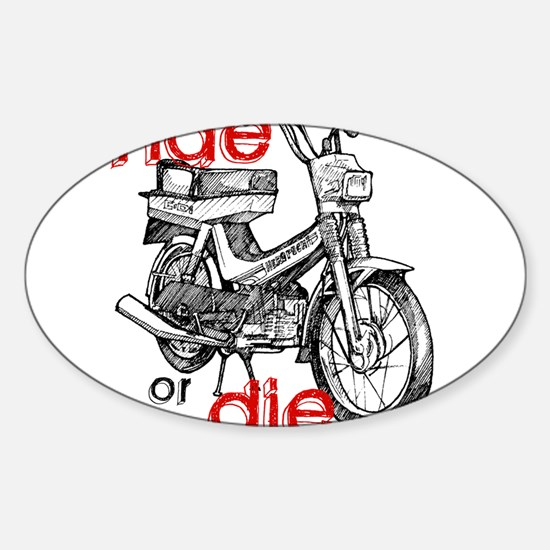 ride or die Oval Decal