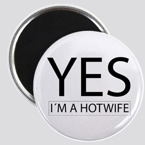 yes im a hotwife Magnets