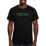 You're Still Talking?! Men's Fitted T-Shirt (dark)