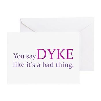 You Say DYKE Like... Greeting Card