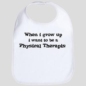 Be A Physical Therapist Bib
